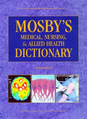 Cover of Mosby's Medical, Nursing, & Allied Health Dictionary