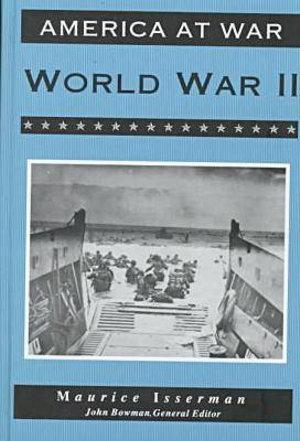 World War II : America at War - Isserman