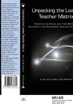 Cover of Unpacking the Loaded Teacher Matrix