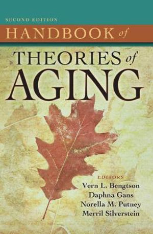 Cover of Handbook of Theories of Aging 2/e H/C