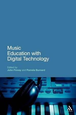 Cover of Music Education with Digital Technology