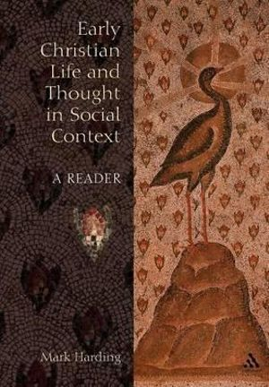 Cover of Early Christian Life and Thought in Social Context