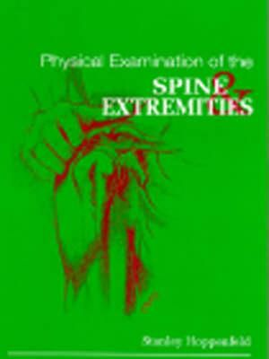 Cover of Physical Examination of the Spine and Extremities