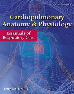 Cover of Cardiopulmonary Anatomy & Physiology
