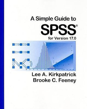 Cover of A Simple Guide to SPSS for Version 17.0
