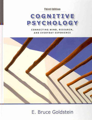 Cover of Cognitive Psychology : Connecting Mind, Research and Everyday  Experience with Coglab Manual