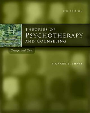 Cover of Theories of Psychotherapy & Counseling : Concepts and Cases