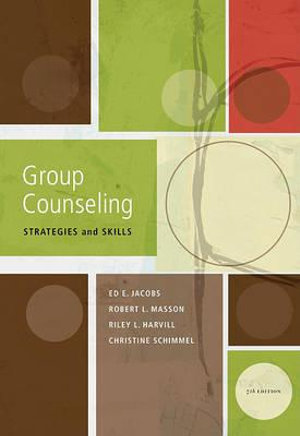 Cover of Group Counseling: Strategies and Skills