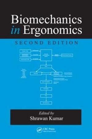 Cover of Biomechanics in Ergonomics, Second Edition
