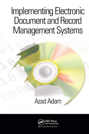 Cover of Implementing Electronic Document and Record Management Systems