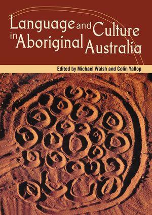 Cover of Language and Culture in Aboriginal Australia