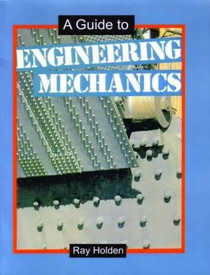 Cover of A Guide to Engineering Mechanics