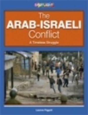 Cover of Spotlight Arab/Israeli Conflict