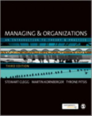 Cover of Managing and Organizations: An Introduction to Theory and Practice 3ed