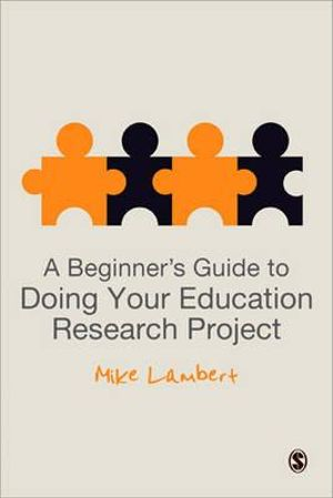 Cover of A Beginner`s Guide to Doing Your Education Research Project