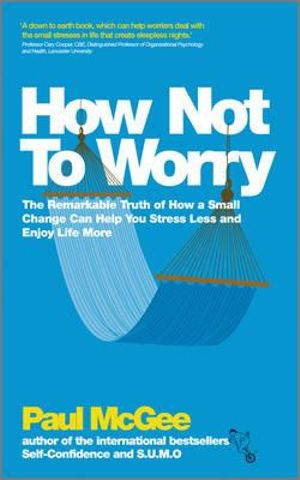 Cover of How Not To Worry