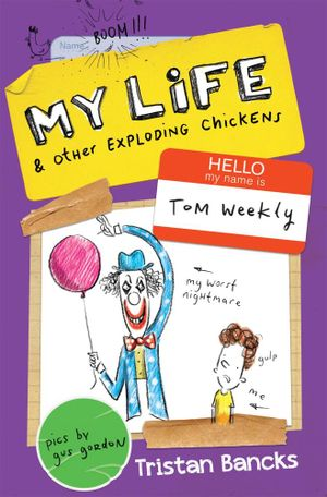 Cover of My Life and Other Exploding Chickens