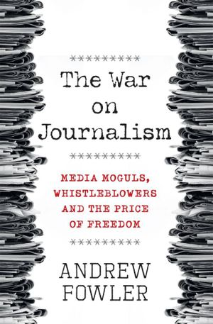 Cover of War on Journalism, The