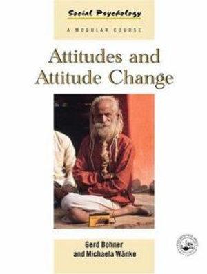 Cover of Attitudes and Attitude Change