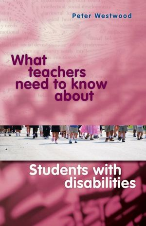 Cover of What Teachers Need to Know About Students with Disabilities