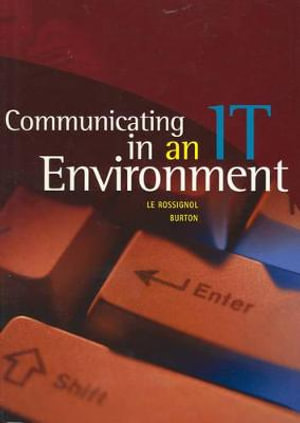 Cover of Communicating in an IT Environment