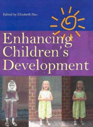 Cover of Enhancing Children's Development