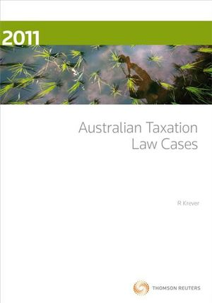Cover of Australian Taxation Law Cases 2011