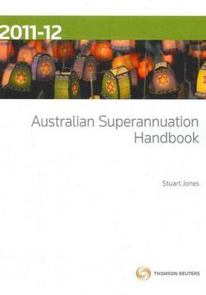 Cover of Australian Superannuation Handbook 2011-12