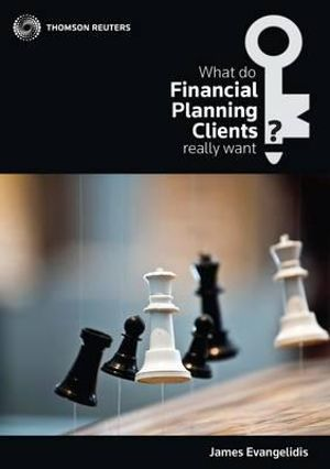Cover of What Do Financial Planning Clients Really Want?