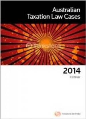 Cover of Australian Taxation Law Cases 2014