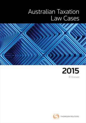Cover of Australian Taxation Law Cases 2015
