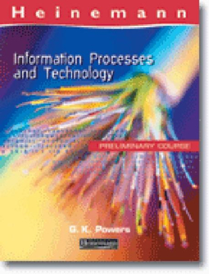 Cover of Heinemann Information Processes and Technology Preliminary Course       Textbook