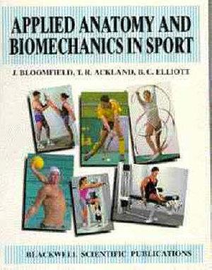 Cover of Applied Anatomy & Biomechanics in Sport