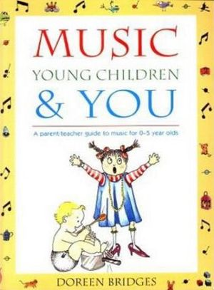Cover of Music, Young Children and You