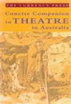 Cover of Concise Companion to Theatre in Australia