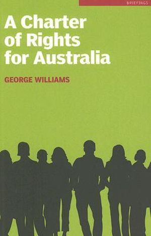 Cover of A Charter of Rights for Australia