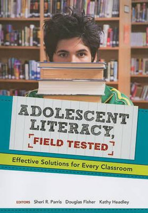 Cover of Adolescent Literacy, Field Tested