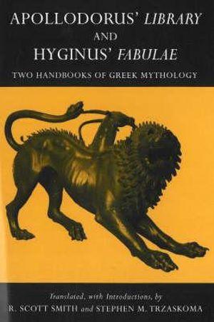 Cover of Apollodorus' Library and Hyginus' Fabulae
