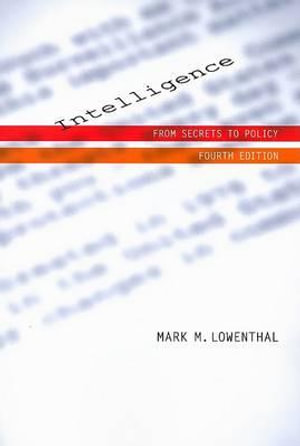 Cover of Intelligence: From Secrets To Policy, 4th Edition