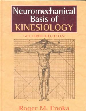 Cover of Neuromechanical Basis of Kinesiology
