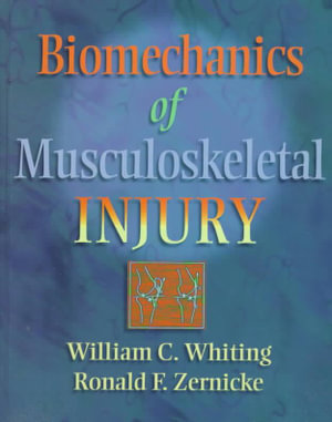 Cover of Biomechanics of Musculoskeletal Injury