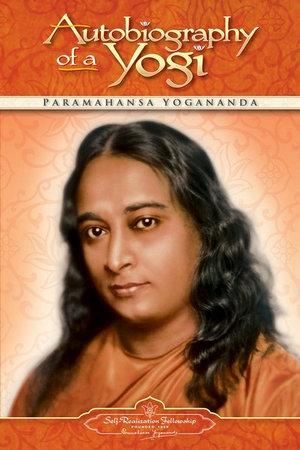 Autobiography of a Yogi (Self-Realization Fellowship)  - Paramahansa Yogananda