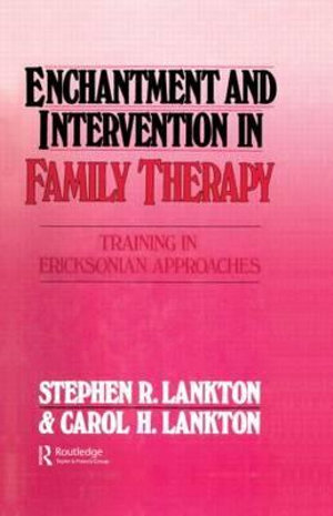 Cover of Enchantment and Intervention in Family Therapy