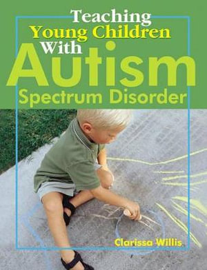 Cover of Teaching Young Children with Autism Spectrum Disorder