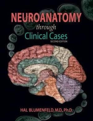 Cover of Neuroanatomy Through Clinical Cases