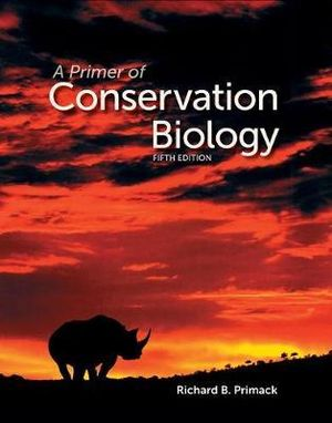 Cover of A Primer of Conservation Biology