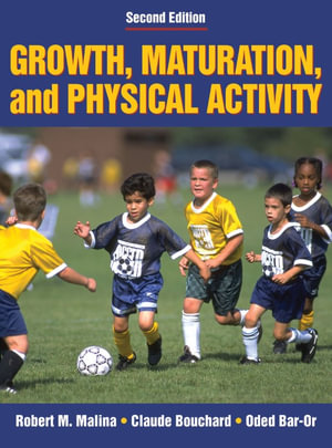 Cover of Growth, Maturation, and Physical Activity