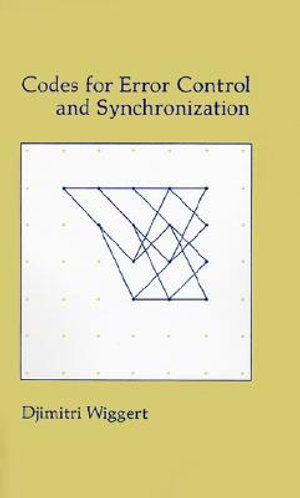Cover of Codes for Error Control and Synchronization