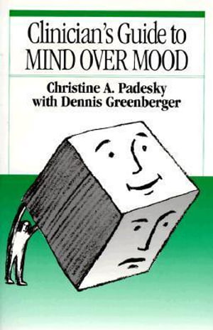Cover of Clinician's Guide to Mind Over Mood