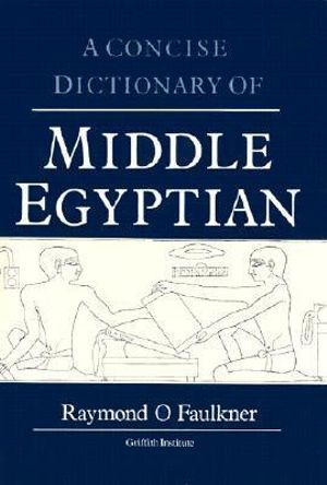 Cover of A Concise Dictionary of Middle Egyptian